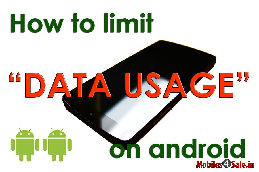Limit Data Usage Android