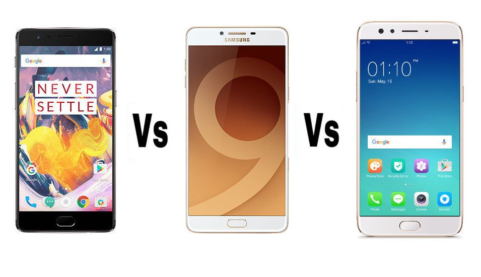 Oneplus 3t Vs Galaxy C9 Pro Vs Oppo F3 Plus